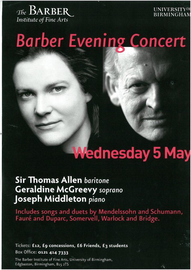 9. Sir Thomas Allen (baritone), Geraldine McGreevy (soprano) and Joseph Middleton (piano)